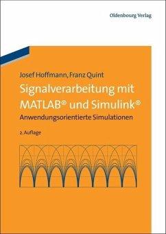 Signalverarbeitung mit MATLAB und Simulink (eBook, PDF) - Hoffmann, Josef; Quint, Franz