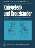 Kniegelenk und Kreuzbänder (eBook, PDF)