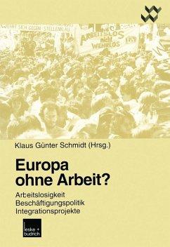 Europa ohne Arbeit? (eBook, PDF)