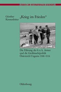 &quote;Krieg im Frieden&quote; (eBook, PDF) - Kronenbitter, Gunther
