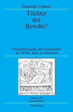 Töchter der Revolte? (eBook, PDF) - Zellmer, Elisabeth