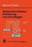 Rechnerarchitektur: Einführung und Grundlagen (eBook, PDF)