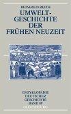Umweltgeschichte der Frühen Neuzeit (eBook, PDF)