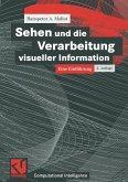 Sehen und die Verarbeitung visueller Information (eBook, PDF)