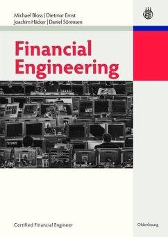 Financial Engineering (eBook, PDF) - Bloss, Michael; Ernst, Dietmar; Sörensen, Daniel; Häcker, Joachim