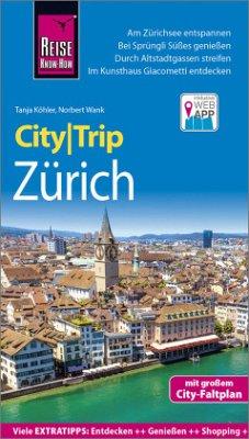 Reise Know-How CityTrip Zürich - Wank, Norbert; Köhler, Tanja