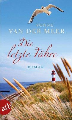 Die letzte Fähre (eBook, ePUB) - Meer, Vonne van der