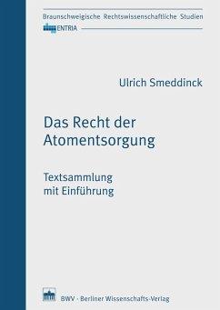 Das Recht der Atomentsorgung (eBook, PDF)