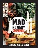 Mad Hungry Cravings (eBook, ePUB)