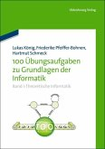 100 Übungsaufgaben zu Grundlagen der Informatik (eBook, PDF)