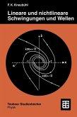 Lineare und nichtlineare Schwingungen und Wellen (eBook, PDF)