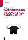 Sanierung und Insolvenz aus Bankensicht (eBook, PDF)