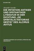 Die Imitation antiker und spätantiker Literatur in der Dichtung