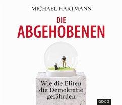 Die Abgehobenen, 1 Audio-CD - Hartmann, Michael