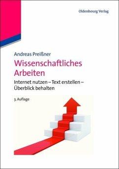 Wissenschaftliches Arbeiten (eBook, PDF) - Preißner, Andreas