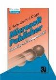 Microsoft Publisher, Einsteigen leichtgemacht (eBook, PDF)