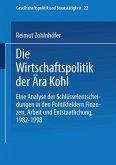 Die Wirtschaftspolitik der Ära Kohl (eBook, PDF)