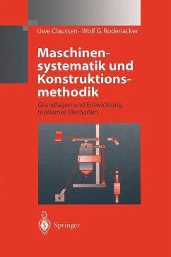 Maschinensystematik und Konstruktionsmethodik (eBook, PDF) - Claussen, Uwe; Rodenacker, Wolf G.
