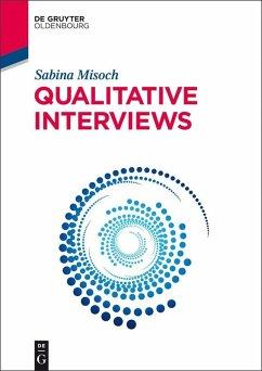 Qualitative Interviews (eBook, PDF) - Misoch, Sabina