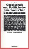 Gesellschaft und Politik in der amerikanischen Besatzungszone (eBook, PDF)