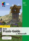 Let's Play. Dein Praxis-Guide für Minecraft (eBook, PDF)