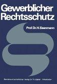Gewerblicher Rechtsschutz (eBook, PDF)