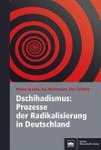 Dschihadismus: Prozesse der Radikalisierung in Deutschland (eBook, PDF)
