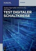 Test digitaler Schaltkreise (eBook, PDF)