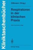 Respiratoren in der klinischen Praxis (eBook, PDF)