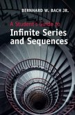 Student's Guide to Infinite Series and Sequences (eBook, PDF)