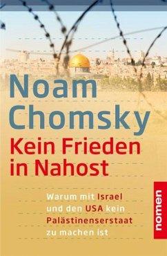 Kein Frieden in Nahost - Chomsky, Noam