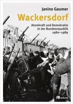 Wackersdorf (eBook, PDF) - Gaumer, Janine