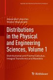 Distributions in the Physical and Engineering Sciences, Volume 1