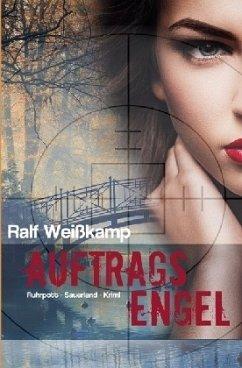 Auftragsengel - Weißkamp, Ralf