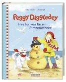 Peggy Diggledey - Hey ho, was für ein Piratenwinter!