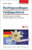 Rechtsgrundlagen Feldjägerdienst (eBook, PDF)