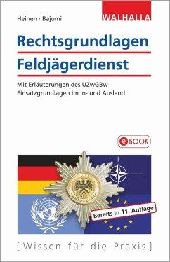 Rechtsgrundlagen Feldjägerdienst (eBook, PDF) - Heinen, Johannes