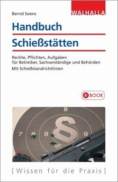 Handbuch Schießstätten (eBook, PDF) - Soens, Bernd