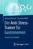 Der Anti-Stress-Trainer für Gastronomen (eBook, PDF)
