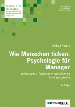 Wie Menschen ticken: Psychologie für Manager