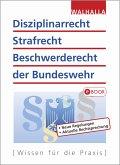 Disziplinarrecht, Strafrecht, Beschwerderecht der Bundeswehr (eBook, PDF)