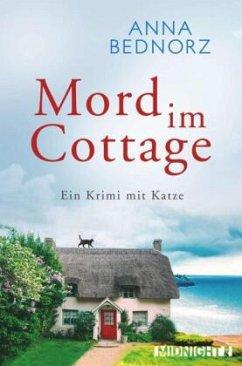 Mord im Cottage - Bednorz, Anna