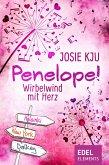 Penelope! - Wirbelwind mit Herz (eBook, ePUB)