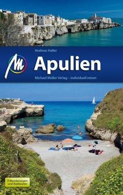 Apulien Reiseführer Michael Müller Verlag (eBook, ePUB) - Haller, Andreas