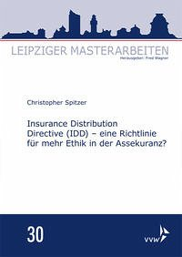 Insurance Distribution Directive (IDD) - eine R...
