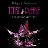Tease & Please - berührt und verführt (MP3-Download)