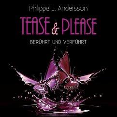 Tease & Please - berührt und verführt (MP3-Download) - Andersson, Philippa L.