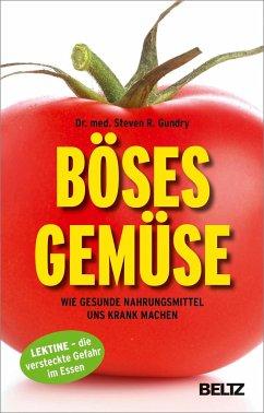 Böses Gemüse - Gundry, Steven R.