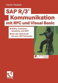 SAP R/3(R) Kommunikation mit RFC und Visual Bas...