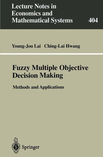 Fuzzy Multiple Objective Decision Making (eBook, PDF)